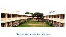 India (Lucknow) Maharishi Vidya Mandir School